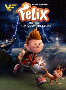 دانلود انیمیشن فلیکس و گنج پنهان Felix and the Hidden Treasure 2021