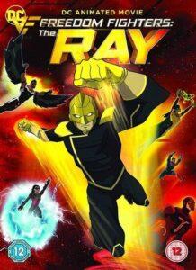 دانلود انیمیشن مبارزان آزادی – ری Freedom Fighters – The Ray 2018