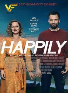 دانلود فیلم خوشبختانه Happily 2021