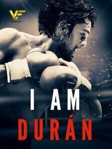 دانلود مستند من دوران هستم I Am Durán 2019