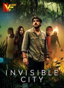 دانلود سریال شهر نامرئی Invisible City 2021