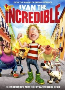 دانلود انیمیشن ایوان شگفت انگیز (قهرمان پنجه ای) Ivan The Incredible 2012