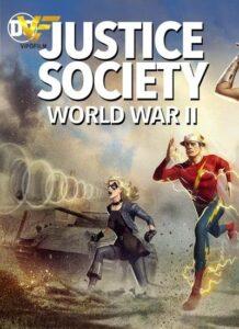 دانلود انیمیشن جامعه عدالت: جنگ جهانی دوم Justice Society: World War II 2021