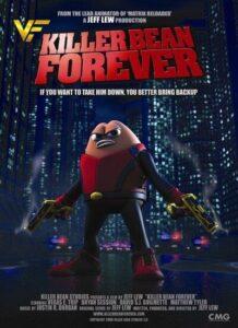 دانلود انیمیشن لوبیای هفت تیرکش Killer Bean Forever 2009