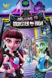دانلود انیمیشن دبیرستان هیولا 2016 Monster High: Welcome to Monster High