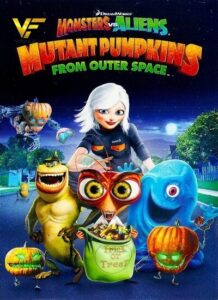 دانلود انیمیشن هیولا در برابر بیگانگان: کدو تنبل جهش یافته Monsters vs Aliens: Mutant Pumpkins from Outer Space 2009