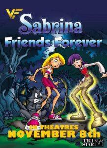 دانلود انیمیشن سابرینا جادوگر جوان : دوستی ابدی Sabrina the Teenage Witch in Friends Forever 2002