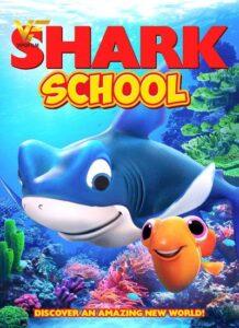 دانلود انیمیشن مدرسه کوسه Shark School 2019
