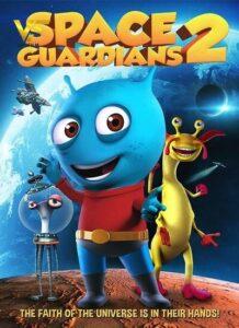 دانلود انیمیشن نگهبانان کهکشان 2 Space Guardians 2 2018