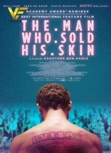 دانلود فیلم مردی که پوست خود را فروخت The Man Who Sold His Skin 2021