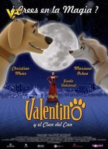 دانلود انیمیشن والنتینو و قبیله سگ ها Valentino y el clan del can 2006