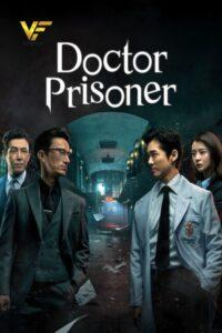 دانلود سریال کره ای دکتر زندان Doctor Prisoner