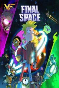 دانلود انیمیشن سریالی ته دنیا Final Space دوبله فارسی