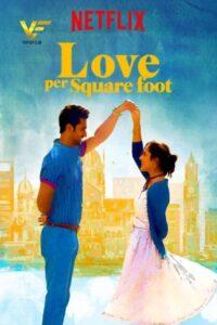 دانلود فیلم هندی عشق بر متر مربع Love Per Square Foot 2018