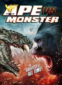 دانلود فیلم میمون در مقابل هیولا Ape vs. Monster 2021