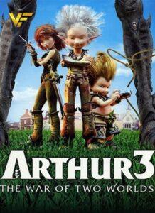 دانلود انیمیشن آرتور 3: جنگ دو جهان Arthur 3: The War of the Two Worlds 2010