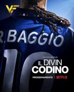دانلود فیلم باجو Baggio: The Divine Ponytail 2021