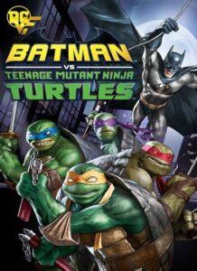 دانلود انیمیشن بتمن و لاک پشت های نینجا Batman VS Mutant Ninja Turtles 2019