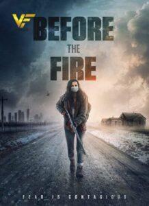 دانلود فیلم قبل از آتش Before the Fire 2021