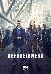 دانلود رایگان سریال بیگانگان Beforeigners 2019 دوبله فارسی