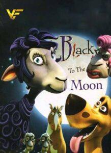 دانلود انیمیشن ببعی به ماه می رود Black to the Moon 2013