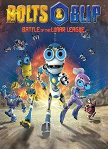 دانلود انیمیشن بالتز و بلیپ : نبرد لیگ قمری Bolts & Blip : Battle of the Lunar League 2012