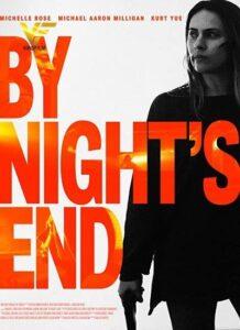 دانلود فیلم در کنار پایان شب By Night's End 2020
