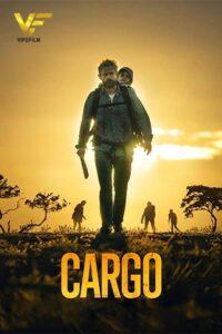 دانلود فیلم محموله Cargo 2017 دوبله فارسی