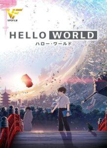 دانلود انیمیشن سلام دنیا Hello World 2019