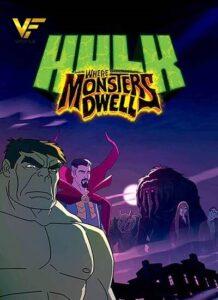 دانلود انیمیشن هالک: در سرزمین هیولا ها Hulk: Where Monsters Dwell 2016