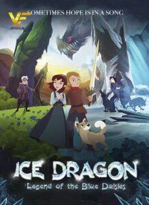 دانلود انیمیشن اژدهای یخی Ice Dragon: Legend of the Blue Daisies 2018