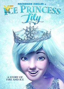 دانلود انیمیشن لیلی ملکه یخی Ice Princess Lily 2018