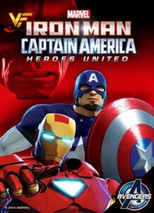 دانلود انیمیشن مرد آهنی و کاپیتان آمریکایی: اتحاد قهرمانان Iron Man and Captain America: Heroes United 2014