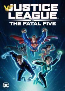 دانلود انیمیشن لیگ عدالت علیه پنج ویرانگر Justice League vs the Fatal Five 2019