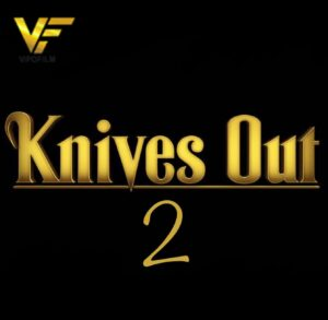 دانلود فیلم چاقوکشی 2 Knives Out 2 2022
