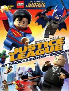دانلود انیمیشن لگو لیگ عدالت: حمله ارتش نابودی Lego DC Super Heroes: Justice League - Attack of the Legion of Doom! 2015