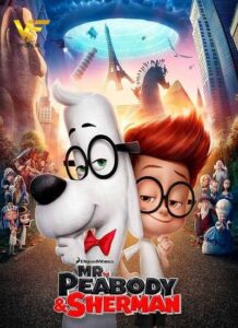 دانلود انیمیشن آقای پیبادی و شرمان Mr. Peabody & Sherman 2014