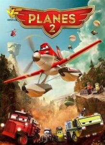 دانلود انیمیشن هواپیماها 2: آتش و نجات Planes: Fire and Rescue 2014