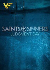 دانلود فیلم قدیسین و گناهکاران Saints And Sinners Judgment Day 2021