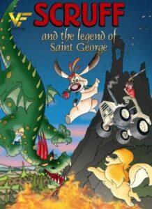 دانلود انیمیشن اسکراف و آقای جرج (افسانه سنت جورج) Scruff and the Legend of Saint George 2009