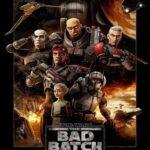 دانلود انیمیشن سریالی جنگ ستارگان: بد بچ Star Wars: The Bad Batch 2021