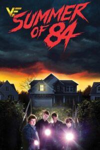 دانلود فیلم تابستان ۸۴ Summer of 84 2018