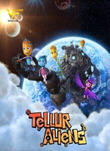دانلود انیمیشن فضایی های تلور Tellur Aliens 2016