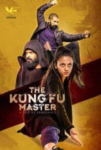 دانلود فیلم هندی استاد کونگ فو The Kung Fu Master 2020