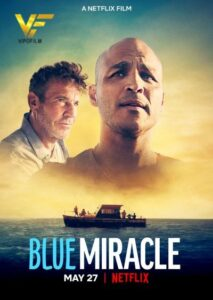 دانلود فیلم معجزه آبی Blue Miracle 2021