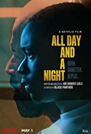 دانلود فیلم تمام روز و یک شب All Day and a Night 2020