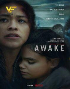 دانلود فیلم بیدار Awake 2021