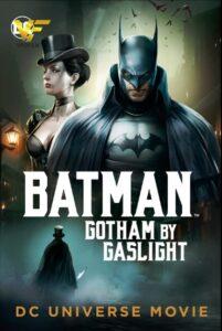 دانلود انیمیشن بتمن: گاتهام با گازلایت Batman: Gotham by Gaslight 2018