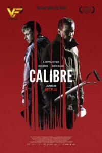 دانلود فیلم کالیبر Calibre 2018