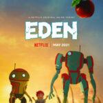 دانلود انیمیشن سریالی ادن Eden 2021